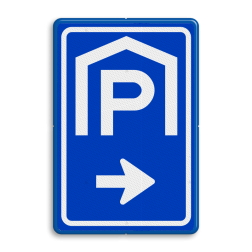 Verkeersbord Parkeerroute / overdekte parkeerplaats Verkeersbord RVV BW202 parkeergarage, parkeerplek, parkeerplaats, overdekt parkeren, BW202