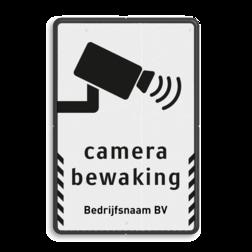 Verkeersbord camerabewaking - Basic + bedrijfsnaam cameratoezicht, VPRO