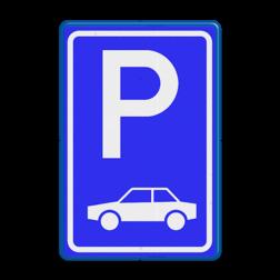 Verkeersbord Parkeerplaats auto's. Parkeergelegenheid alleen bestemd voor voertuigcategorie, of groep voertuigen, die op het bord is aangegeven Verkeersbord RVV E08 - Parkeerplaats auto's E08 parkeerplek, auto, parkeerplaats, E8