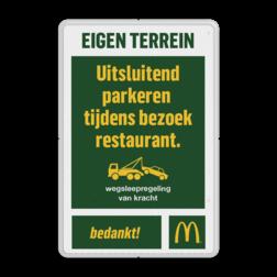 Entreebord EIGEN TERREIN McDonald's - wegsleepregeling mc donalds, restaurant