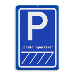 Verkeersbord parkeerplaats - schuin inparkeren