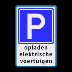 Verkeersbord Hier mogen alleen auto's die met de laadkabel verbonden met het oplaadpunt bezig zijn met opladen, op de betreffende parkeerplaats staan. Verkeersbord E04 + tekstregels - Parkeerplaats voor opladen elektrische auto's - BE04d BE04a Parkeerbord, parkeerplaats, eigen plaats, parkeren, RVV E04, p bord, BW101 SP19 - autolaadpunt, autolaadpunt, oplaadpalen, oplaadpaal, BE04, elektrisch, Opladen, Laadpaal