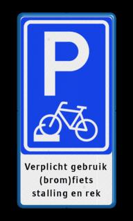 Parkeerbord fiets in fietsenrek - eigen tekst Wit / blauwe rand, (RAL 5017 - blauw), E08, fietsenstalling