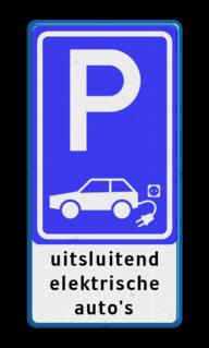 Verkeersbord Parkeerplaats elektrische auto's + eigen tekst Verkeersbord elektrische auto - 3txt - BE04c BE04c Parkeerbord, parkeerplaats, eigen plaats, parkeren, RVV E04, p bord, BW101 SP19 - autolaadpunt, autolaadpunt, oplaadpalen, oplaadpaal, BE04, elektrisch, Opladen, Laadpaal