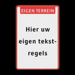 Tekstbord  met banner Wit / rode rand, (RAL 3020 - rood), Eigen terrein, Hier uw, eigen tekst-, regels