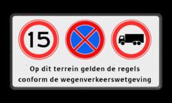 Verkeersbord 3 verkeerstekens + tekstregels Wit / zwarte rand, (RAL 9005 - zwart), A01- vrij invoerbaar, E02, C07, Op dit terrein gelden de regels, conform de wegenverkeerswetgeving