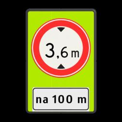 Verkeersbord Na (afstand) meter gesloten voor voertuigen en samenstellingen van voertuigen die, met inbegrip van de lading, hoger zijn dan op het bord is aangegeven Verkeersbord RVV C19f - OB401-xxx - Gesloten voor te hoge voertuigen + afstand - fluor achtergrond - BT25a BT25a C19-vrij invoerbaar, Onderbord OB401 - afstand invoeren, Doorrijhoogte, Hoogte, portaal, Doorrijhoogteportaal, Hoogtebegrenzer, Portaalligger, verbodsbord,  verboden, hoogteborden, doorrijhoogte, C19, BT25,