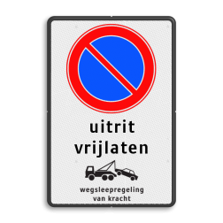 Product Parkeerverbod, eigen tekst + wegsleepregeling Parkeerverbod RVV E01 + tekst - wegsleepregeling - BT29 BT29 parkeerbord, verboden te parkeren, eigen terrein, parkeerverbod, wegsleepregeling, eigen tekst invoeren, uitrit vrijlaten, E1, BT29