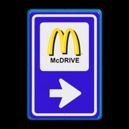 Verkeersbord Bewegwijzering Mc. Donalds Verkeersbord BW101 - Mc Donalds mc. donalds, drive