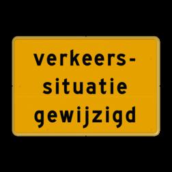 Tekstbord - OB706t- verkeerssituatie gewijzigd - Werk in uitvoering Fluor geel / gele rand, (RAL 1023 - geel), Hier uw eigen, tekstregels, klik op bewerken >