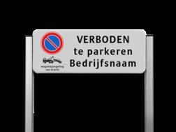 Parkeerplaatsbord unit type TS - E01 + wsr + eigen tekst Parkeerbord, parkeerplaats, eigen plaats, parkeren, RVV E01, p bord, portaal, systeem, staanders, luxe
