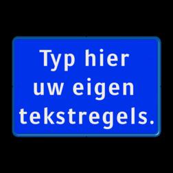 Tekstbord blauw/wit 3 regelig zelf tekstbord maken, tekst invoeren, blauw bord
