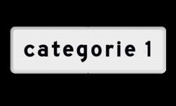 Verkeersbord Onderbord - categorie 1, 2 of 3 Verkeersbord RVV OB902 - Onderbord - Categorie OB902 categorie, wit bord, OB902-1, OB902-2, OB902-3