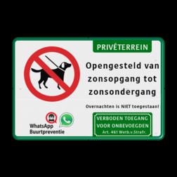 Entreebord honden niet toegestaan - privéterrein + eigen tekst Wit / groene rand, (RAL 6024 - groen), Verboden - Voor honden, PRIVÉTERREIN (banner), Opengesteld van, zonsopgang tot, zonsondergang, Overnachten is NIET toegestaan!, WhatsApp buurtpreventie, 1. Verboden toegang Art. 461