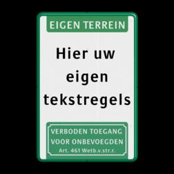 Tekstbord  met banner en pictogram Wit / groene rand, (RAL 6024 - groen), Eigen terrein, Hier uw , eigen, tekstregels, Verboden toegang