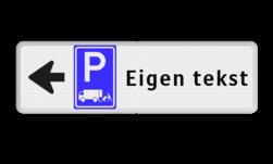 Routebord pijl links - parkeren expeditie + eigen tekst routebord, camping, eigen terrein, bezoekers