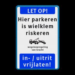 Informatiebord - LET OP + eigen tekst - wielklemregeling - ondertekst parkeerbord, eigen terrein, geel, RVV E04, parkeren,  vrij invoerbare tekst, E4, in de vakken