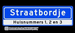 Straatnaambord 12 karakters 700x200 mm + huisnummers NEN 1772 cadeau, kado, Straatnaam kado, eigen tekst op een bord, NEN1772, officieel straatnaam, ondertekst, relatiegeschenk, straatnaamborden