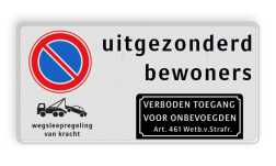 Product Parkeerverbod RVV E01 + Tekst + 2x picto Parkeerverbod RVV E01 + Tekst + 2x picto Parkeerverbod, E1, verboden, parkeren, onbevoegden, artikel, 461, uitgezonderd
