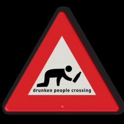 Verkeersbord overstekende dronkenlap drunken, dronken, kruipen, drunken people crossing