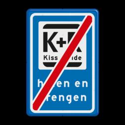 Verkeersbord Einde halen en brengen Verkeersbord RVV L52e - K+R - einde L52 halen en brengen, Kiss en Ride, einde