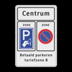 Verkeersbord Start parkeerzone Verkeersbord RVV E01z / BW111zb - txt - Start parkeerzone zonebord, E1