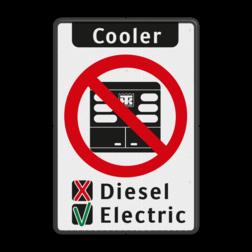 Informatiebord - Use Cooler Instructions vrachtautos verboden, niet parkeren, geen cooler, zone, vrachtwagens, E201
