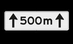Verkeersbord Onderbord - Afstands-aanduiding Onderbord - Afstands-aanduiding over een lengte van.. M Verkeersbord RVV OB411-500 - Onderbord - Afstands-aanduiding over een lengte van.. M OB411 wit bord, 500 meter, meter, OB411 500