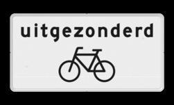 Verkeersbord Onderbord - Uitgezonderd fietsers Verkeersbord RVV OB52 - Onderbord - Uitgezonderd fietsers OB52 uitgezonders, uitzondering, fiets, wit bord, OB52