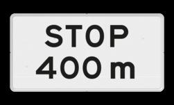Verkeersbord Onderbord - STOP na XXXm Verkeersbord RVV OB714 - Onderbord - STOP na XXXm OB714 stop, wit bord, meter, OB714, afstand