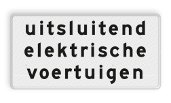 Verkeersbord Onderbord - Uitsluitend elektrische voertuigen Verkeersbord RVV OBE02 - Onderbord - Uitsluitend elektrische voertuigen OBE02 wit bord, OBE02, Diversen, elektrisch, Uitsluitend elektrische voertuigen, OB21