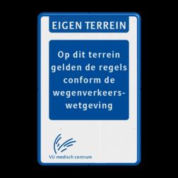 Informatiebord - EIGEN TERREIN - Tekstblok - LOGO VUmc, ziekenhuis,