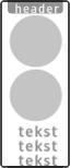 Koptekst + 2x Verkeersteken + tekstvlak